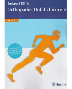 Endspurt Klinik Orthopädie, Unfallchirurgie (Skript 8)