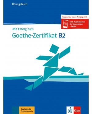 Mit Erflog zum Goethe-Zertifikat B2 Übungsbuch