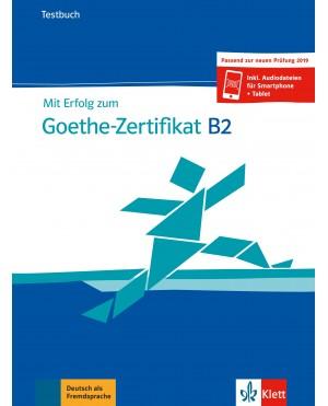 Mit Erflog zum Goethe-Zertifikat B2 Testbuch