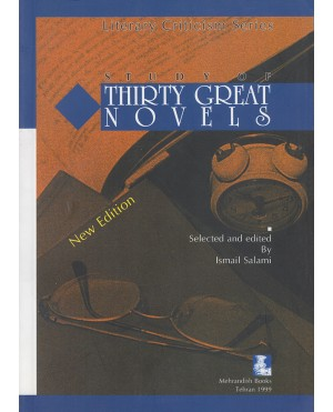 Study of Thirty great Novels (New Edition)