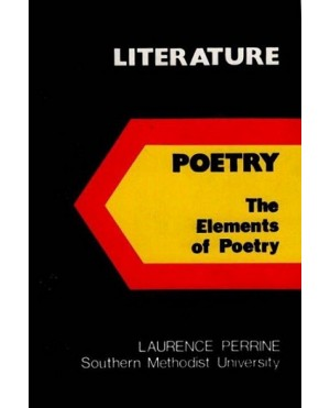 Literature Poetry The Elements of Poetry