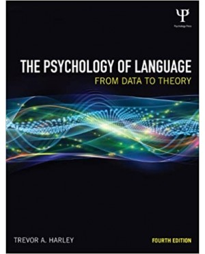 The Psychology of Language (Fourth Edition)