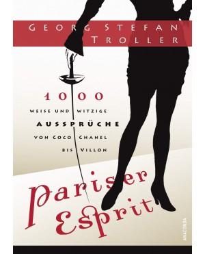 1000 weise & witzige Aussprüche von Coco Chanel bis Villon