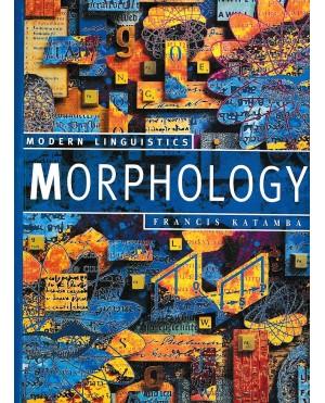Modern Linguistics Morphology (Second Edition)