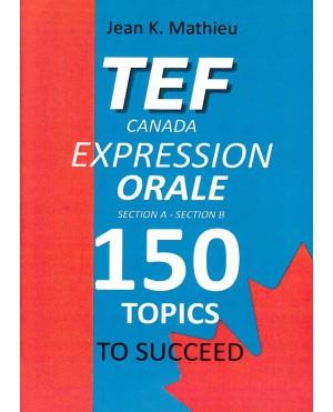 TEF Canada Expression Orale 150 Topics