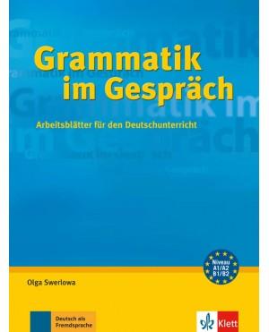 Grammatik im Gesprӓch: Arbeitsblätter für den Deutschunterricht