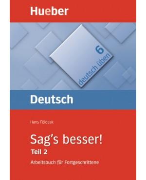 Deutsch üben 6 Sag's Besser! Teil 2