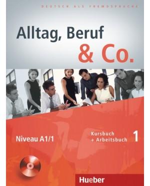 Alltag, Beruf & Co. Kursbuch + Arbeitsbuch 1