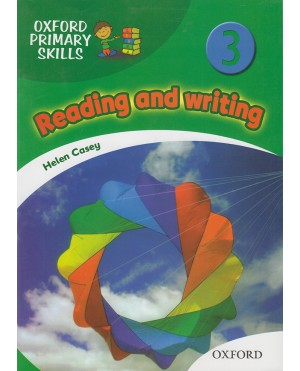 Oxford Primary Skills- Reading and writing 3