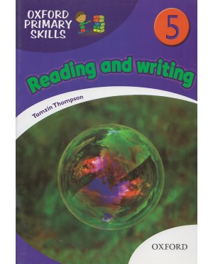 Oxford Primary Skills- Reading and writing 5