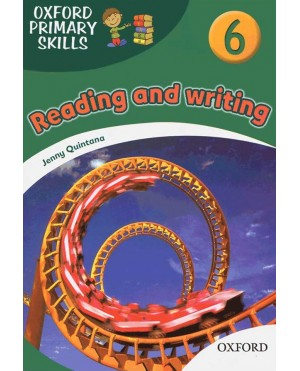 Oxford Primary Skills- Reading and writing 6